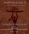 Martin Ranch Thérése Vineyards Syrah 2008