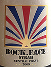 Rock.Face Central Coast Syrah 2009