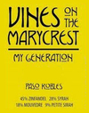 Vines on the Marycrest My Generation 2013