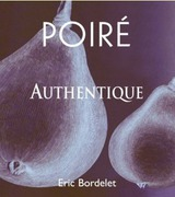 Eric Bordelet Poire Authentique 2009
