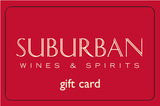 Suburban Wines & Spirits $25.00 Gift Card