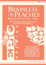 Epic Brewing (Utah) Brainless on Peaches