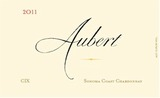 Aubert Cix Estate Vineyard Chardonnay 2011