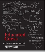 Educated Guess Pinot Noir 2012