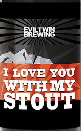 Evil Twin Brewing I Love You With My Stout