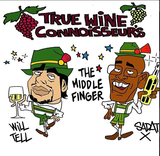 True Wine Connoisseurs The Middle Finger