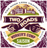 Two Roads Brewing Company Worker's Comp Saison