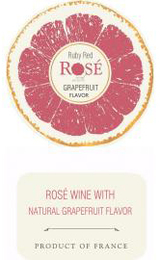 Ruby Red (French) Rosé with Grapefruit Flavor