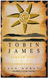 Tobin James Liquid Love Late Harvest Zinfandel 2011