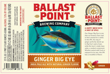 Ballast Point Big Eye IPA With Fresh Ginger Root