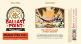Ballast Point Even Keel With Mango IPA