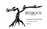 Bedrock Wine Co. Evangelho Vineyard Heritage 2014