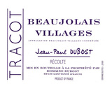 Jean Paul Dubost Beaujolais Villages 2015
