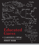 Educated Guess Pinot Noir 2014