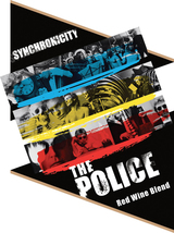 Wines that Rock The Police Synchronicty 2011