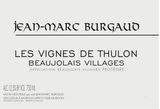 Jean-Marc Burgaud Beaujolais Villages Chateau de Thulon 2015