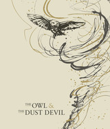 Finca Decero The Owl And The Dust Devil 2014