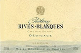 Domaine Rives Blanques Dedicace Chenin Blanc 2012