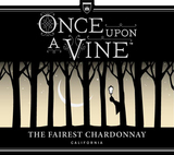 Once Upon a Vine The Fairest Chardonnay 2014