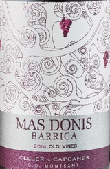 Capcanes Mas Donis Barrica Old Vines 2014