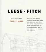 Leese Fitch Pinot Noir 2015