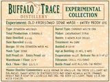 Buffalo Trace Experimental Collection Old Fashioned Sour Mash Entry Proof 105 NV