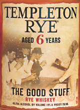 Templeton Rye The Good Stuff Rye Whiskey 6 year old