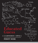 Educated Guess Pinot Noir 2015
