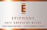 Epiphany Camp Four Vineyard Grenache Blanc 2015
