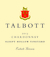Talbott Sleepy Hollow Vineyard Chardonnay 2013