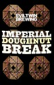 Evil Twin Brewing Imperial Doughnut Break
