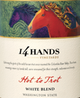 14 Hands Hot To Trot White Blend