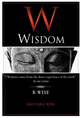 B Wise Vineyard Wisdom 2012