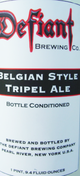 Defiant Brewing Company Tripel