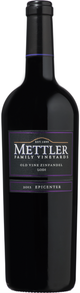 Mettler Family Vineyards Epicenter Old Vine Zinfandel 2012