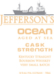 Jefferson's Ocean: Aged At Sea Cask Strength Bourbon
