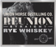 Union Horse Distilling Co. Reunion Straight Rye Whiskey