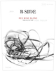 B-Side Red Wine Blend 2014