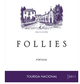 Aveleda Follies Touriga Nacional