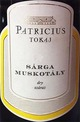 Patricius Sarga Muskotaly Dry Yellow Muscat 2013