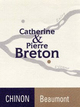 Catherine & Pierre Breton Beaumont Chinon 2014