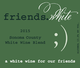 Pedroncelli Friends White 2015