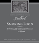 Smoking Loon Steelbird Unoaked Chardonnay 2015