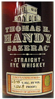 Buffalo Trace Thomas H. Handy Sazerac Straight Rye Whiskey 126.9 Proof 2015