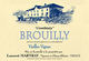 Laurent Martray Brouilly Combiaty Vieilles Vignes 2015