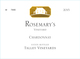 Talley Vineyards Rosemary's Vineyard Chardonnay 2015