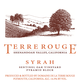Domaine de la Terre Rouge Sentinel Oak Vineyard Pyramid Block Syrah 2010