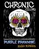 Chronic Cellars Purple Paradise 2015