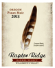Raptor Ridge Barrel Select Pinot Noir 2015