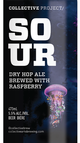 Collective Arts Brewing Collective Project Sour Dry Hopped With Raspberry